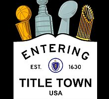 Title Town - Boston, MA - Trophy Version by Deezer509
