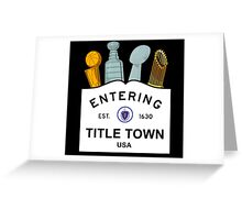 Title Town - Boston, MA - Trophy Version Greeting Card