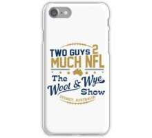 Two Guys 2 Much NFL iPhone Case/Skin