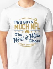 Two Guys 2 Much NFL T-Shirt