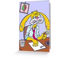 Boss Bunny! Greeting Card