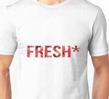 Fresh* Unisex T-Shirt