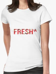Fresh* Womens Fitted T-Shirt