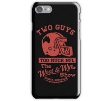 Two Guys Too Much NFL Red Edition iPhone Case/Skin