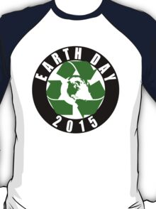 2015 Earth Day Recycle Design T-Shirt