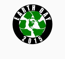 2015 Earth Day Recycle Design Unisex T-Shirt