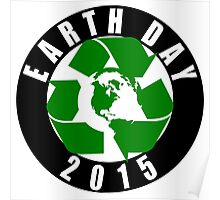 2015 Earth Day Recycle Design Poster