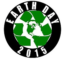 2015 Earth Day Recycle Design Photographic Print