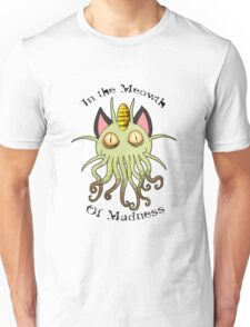In the Meowth of Madness Unisex T-Shirt