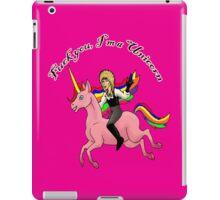 F You I'm a Unicorn iPad Case/Skin
