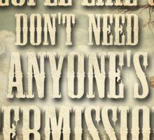 People Like Us Don't Need Permission Sticker