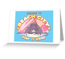 Welcome to Beach City Greeting Card