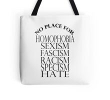 NO PLACE FOR HATERS Tote Bag
