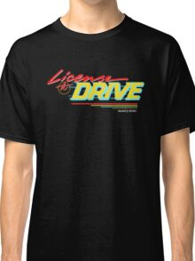 Retro License to Drive Design by Nuance Art Classic T-Shirt