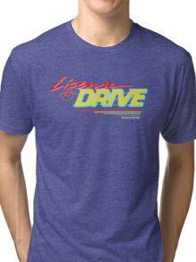 Retro License to Drive Design by Nuance Art Tri-blend T-Shirt