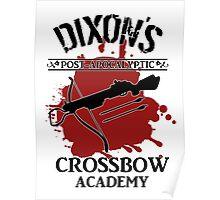 DIXON'S POST-APOCALYPTIC CROSSBOW ACADEMY Poster