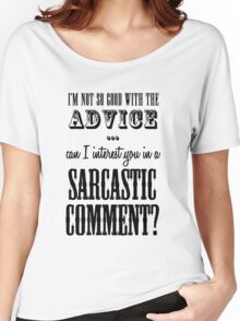 Sarcastic Comment Women's Relaxed Fit T-Shirt