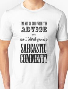 Sarcastic Comment T-Shirt