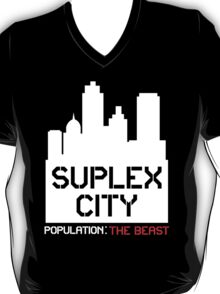 SUPLEX CITY B***H!! T-Shirt