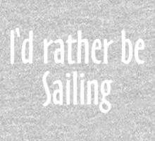I'd rather be Sailing (White) One Piece - Long Sleeve