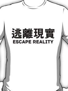ESCAPE REALITY T-Shirt