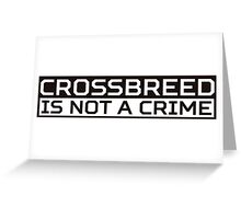 Crossbreed White Greeting Card