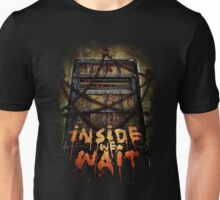 Inside We Wait Unisex T-Shirt