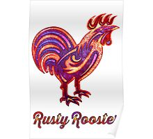 Rusty Rooster Poster