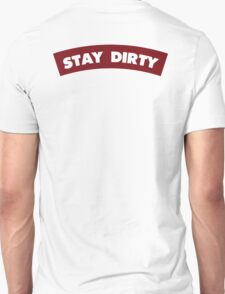 Stay Dirty Maroon T-Shirt