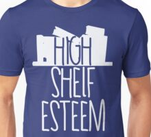 High Shelf Esteem Unisex T-Shirt