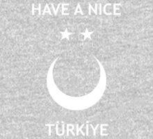 Have a Nice Türkiye Kids Clothes