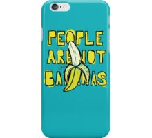 Peopl Are Not Like Bananas iPhone Case/Skin