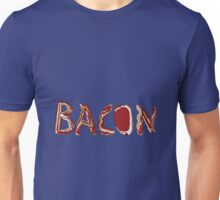 Bacon! Unisex T-Shirt