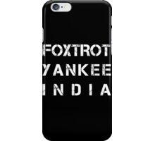 NATO Phonetic Alphabet - FYI - Foxtrot, Yankee, India iPhone Case/Skin
