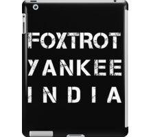 NATO Phonetic Alphabet - FYI - Foxtrot, Yankee, India iPad Case/Skin