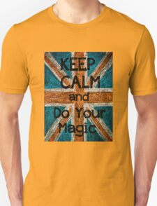 Keep Calm and Do your Magic Unisex T-Shirt