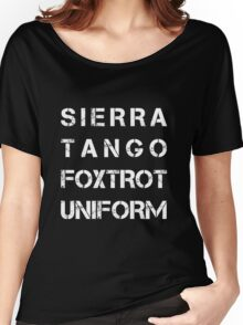 NATO Phonetic Alphabet - STFU - Sierra Tango Foxtrot Uniform Women's Relaxed Fit T-Shirt
