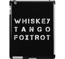 NATO Phonetic Alphabet - WTF - Whiskey Tango Foxtrot iPad Case/Skin