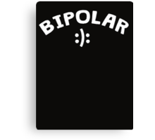 Bipolar with happy sad smiley Canvas Print