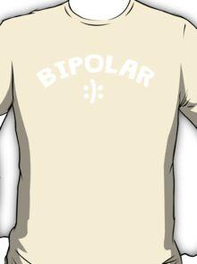 Bipolar with happy sad smiley T-Shirt