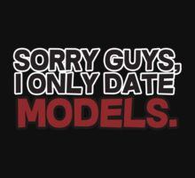 Sorry guys I only date models by masonsummer
