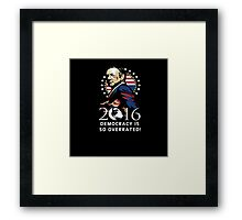 Frank Underwood 2016 - Democracy is so Overrated! Framed Print