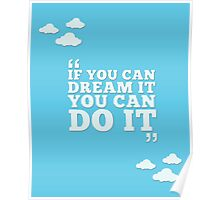 Disney - If You Can Dream It, You Can Do It Poster