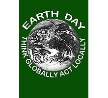 EARTHDAY, APRIL 22 Photographic Print