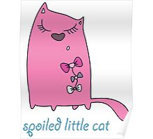 Spoiled Little Cat Poster
