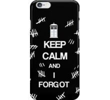 Doctor Who - Keep Calm and I Forgot (The Silence) iPhone Case/Skin