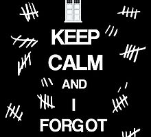 Doctor Who - Keep Calm and I Forgot (The Silence) by TylerMellark