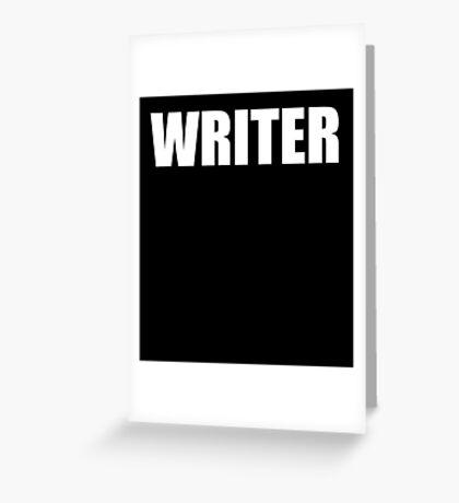 WRITER  Greeting Card