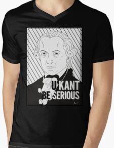 U Kant be serious Mens V-Neck T-Shirt