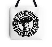 What Would Calico Jack Do Tote Bag
